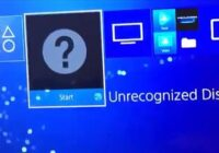 How To Fix PS4 Unrecognized Disc