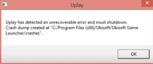 How To Fix Uplay Has Detected An Unrecoverable Error and Must Shutdown